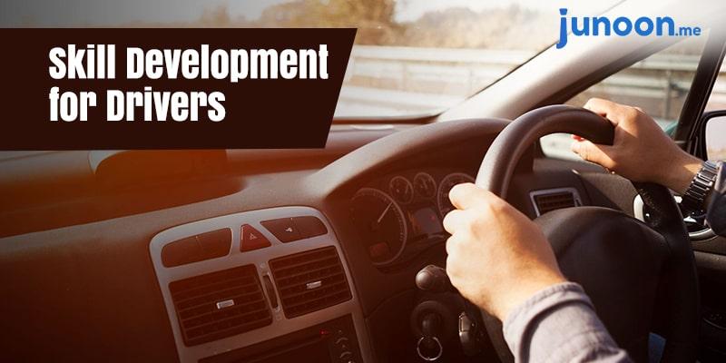Driver Skill Development